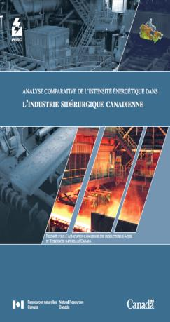 PEEIC-ANALYSE COMPARATIVE DE L'INTENSITE ENERGETIQUE DANS L'INDUSTRIE SIDERURGIQUE CANADIENNE (MAX 25)
