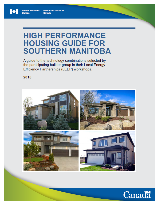 Figure 2:   High Performance Housing Guide for Southern Manitoba