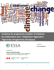 Coverture du rapport : Incidence du programme canadien d'Initiatives de collaboration pour l'adaptation régionale à l'égard des changements climatiques